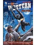 All Star Western Vol. 4: Gold Standard (The New 52)